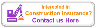 Need Construction Insurance Assistance