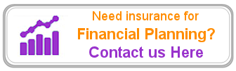 Need Financial Planning Insurance Assistance?